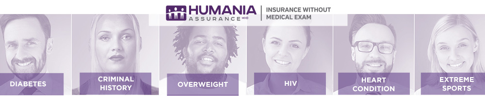 Humania Assurance | Insurance Without Medical Exam