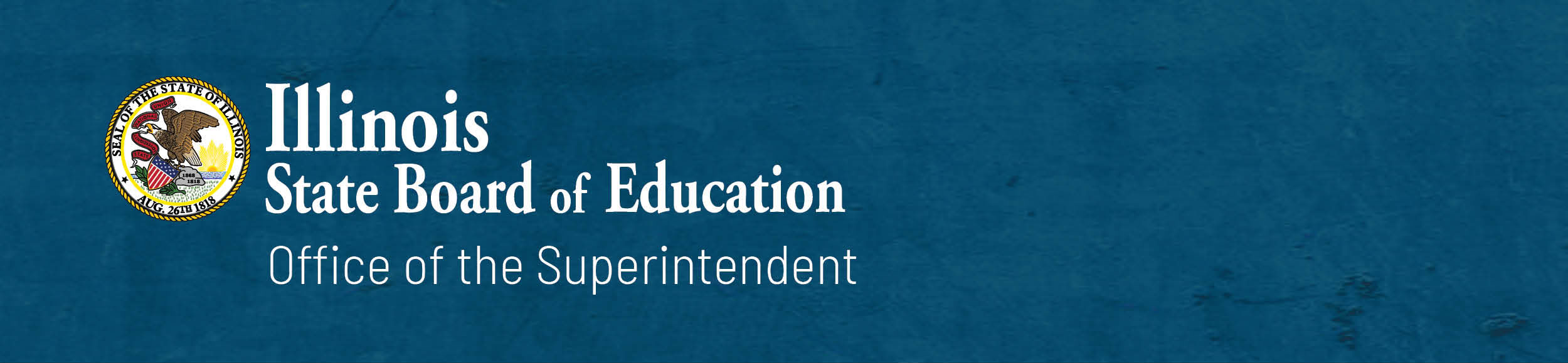 Illinois State Board of Education: Office of the Superintendent
