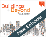Buildings and Beyond Podcast